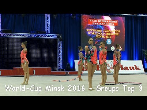 World-Cup Minsk 2016 - Seniorgroups Top-3 All Around