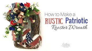 How to Make a Patriotic Wreath With Rooster and Ribbon thumbnail