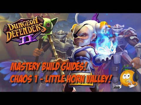Mastery Build Guide - Chaos 1 Little Horn Valley!