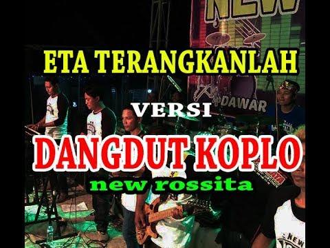 Eta Terangkanlah Dangdut Koplo Terbaru (Karaoke) New Rossita