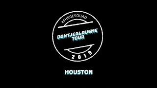 The Don't Jealous Me Tour: Houston Recap