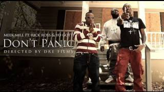 Meek Mill Ft. Rick Ross And Yo Gotti - Don'T Panic