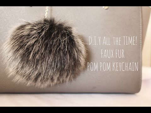D.I.Y All the Time! Faux Fur Pom Pom Keychain