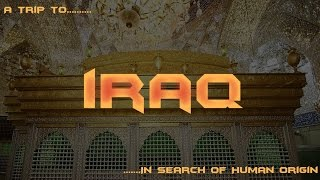 Iraq History (Travel Documentary)