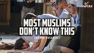 MOST MUSLIMS DON'T KNOW THIS!