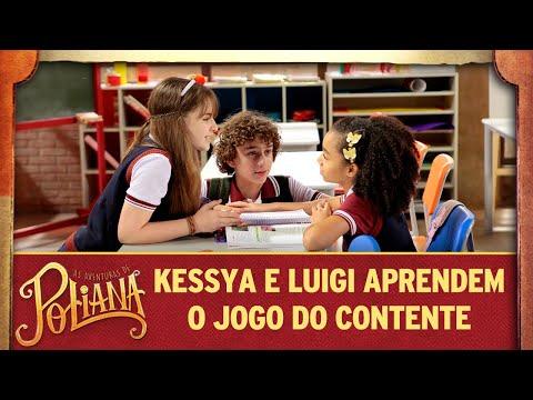 Kessya E Luigi Aprendem O Jogo Do Contente | As Aventuras De Poliana