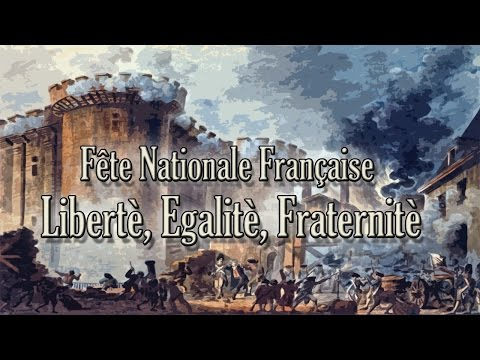 Fête nationale française - Libertè, Egalitè, Fraternitè