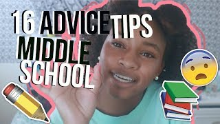 MIDDLE SCHOOL ADVICE