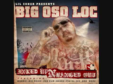 Big Oso Loc - Gangsta Muzic