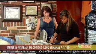Mujeres pasarían de cotizar mil 300 semanas a mil 150 [Noticias] - TeleMedellin