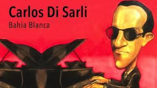 Bahia Blanca - Carlos Di Sarli - Tango Clásico
