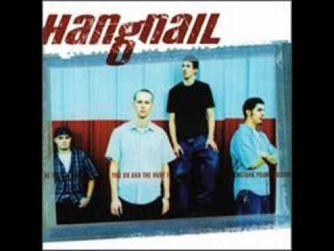 13). Where Did the Time Go - Hangnail with Lyrics