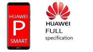 Huawei P smart || full specification
