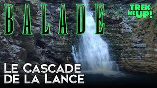 BALADE - Cascade de la Lance