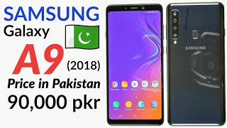 Samsung Galaxy A9 (2018) Price in PAKISTAN || Review!