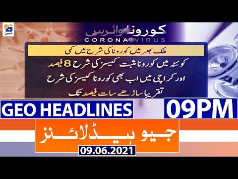 Geo Headlines 09 PM   9th June 2021