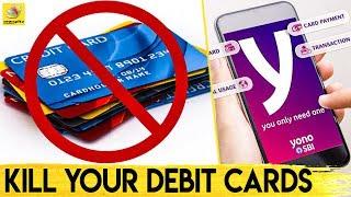 இனி பணம் எடுக்க Plastic Cards தேவையில்லை |  SBI says Debit Card Has No Future, YONO SBI,  Debit Card