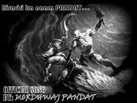 Biradari ka naam PANDAT 'official song by MORDHWAJ PANDAT'