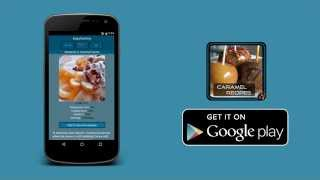 Caramel Recipes - Android Application