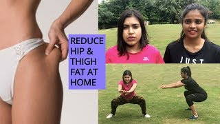 How to Reduce HIPS FAT & THIGH FAT at home | Workout Challenge ft The Glow Girl Tales #BodyLove10
