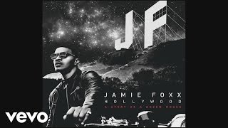 Jamie Foxx - Like A Drum (Audio) ft. Wale