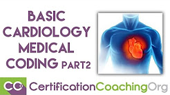 Medical Coding Basics — Cardiology (Part 2)