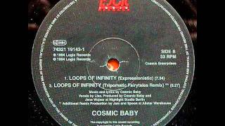Cosmic Baby - Loops Of Infinity (Expressionistic Mix)