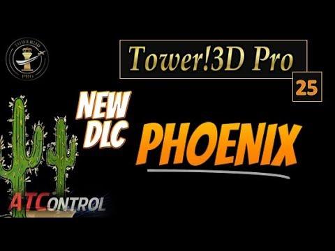 Tower 3D Pro -- Ep# 25 -- NEW DLC -- Phoenix Sky Harbor