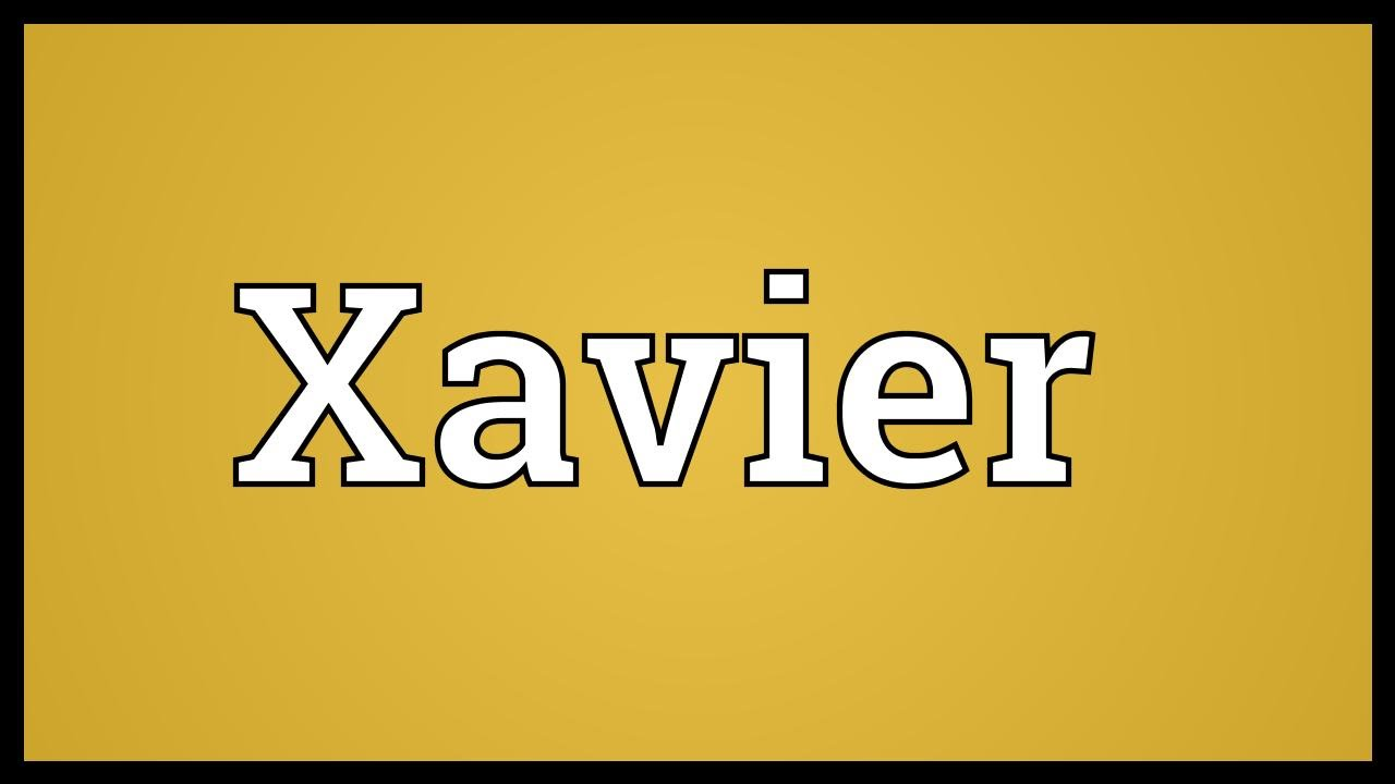 Xavier Meaning #1