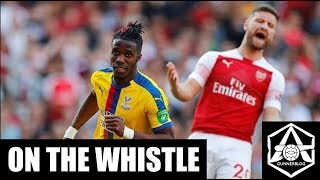 On the Whistle: Arsenal 2-3 Crystal Palace -