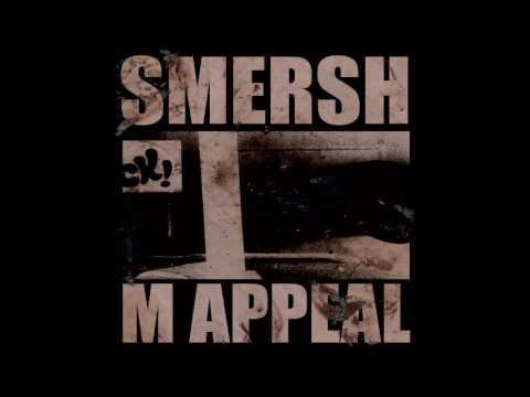 Smersh – M Appeal