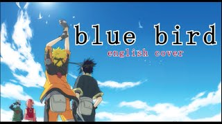 Naruto Shippuden OP 3: Blue Bird -- English Cover [Riku]