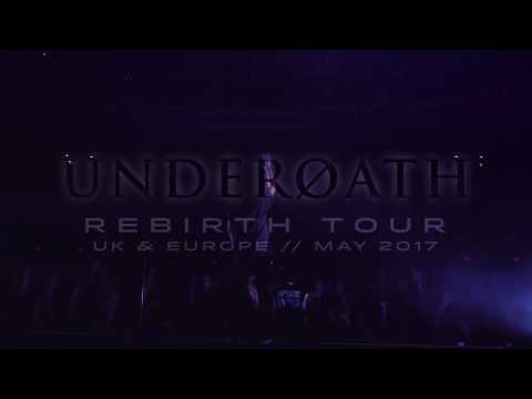 Underoath UK/Europe Rebirth Tour 2017