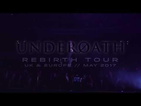 Underoath UK/Europe Rebirth Tour 2017