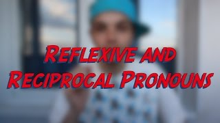 Reflexive and Reciprocal Pronouns - Learn English online free video lessons(This video is about reflexive and reciprocal pronouns. Don't forget to subscribe for more FREE ENGLISH VIDEO LESSONS ..., 2016-06-20T06:30:01.000Z)