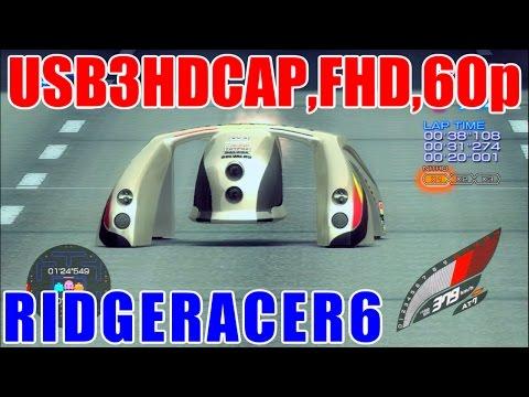 [FHD,60p] リッジレーサー6 / RIDGE RACER 6 [USB3HDCAP]