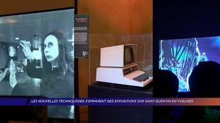 Yvelines | Les nouvelles technologies s'emparent des expositions sur Saint-Quentin-en-Yvelines