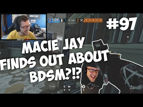 Macie Jay Finds Out What BDSM Is?!? | Rainbow Six: Siege Twitch Clips #97