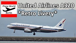 United Airlines *Retro Livery* Airbus A320 landing in San Francisco