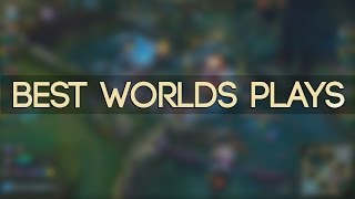 BEST WORLDS PLAYS 2016 | (League of Legends)