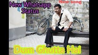 😭😭Dum Gutta hai (Best WhatsApp)😧😦