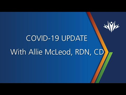 COVID-19 Update | Nutrition During COVID-19