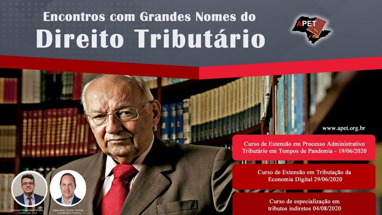 Encontros com Grandes Nomes do Direito Tributário - Ives Gandra Martins