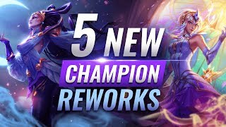 MASSIVE CHANGES: 5 NEW CHAMPION REWORKS + Kit Updates + VFX Redesigns - League of Legends Season 10