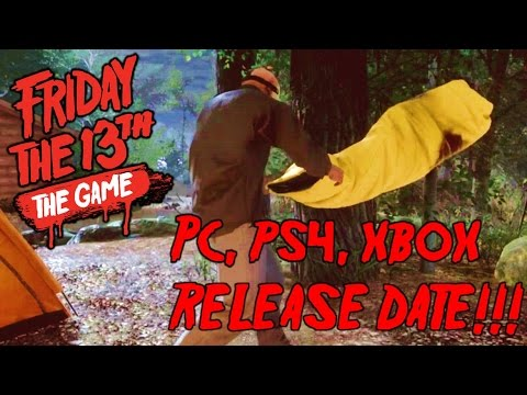 Friday The 13th The Game Release Date Announced For PS4, Xbox One, PC!