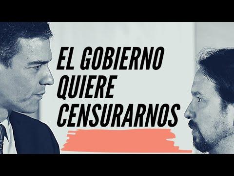 Pedro Sánchez y Pablo Iglesias quieren CENSURAR nuestras CRÍTICAS como en las DICTADURAS