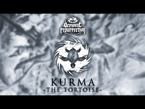 Demonic Resurrection - Kurma - The Tortoise (Official Lyric Video)