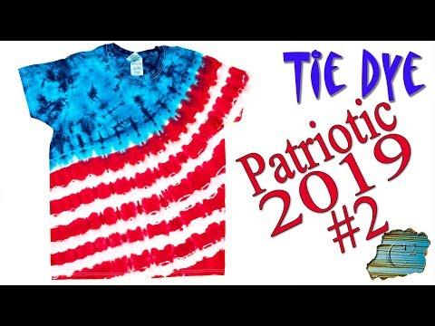 Tie Dye: Patriotic 2019 #2  [Liquid Dye]