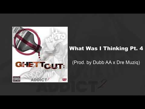 Starlito - What Was I Thinking Pt. 4 (Prod. by Dubb AA)