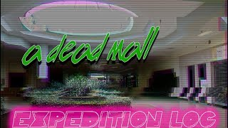 Schuylkill Mall in Frackville, PA - A Dead 80's Mall Exploration (Demolished) -Expedition Log #10